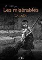 Les Misérables: Tome 2 — Cosette by Victor Hugo