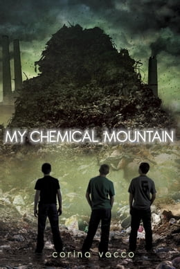Book My Chemical Mountain by Corina Vacco
