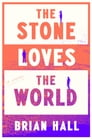 The Stone Loves the World Cover Image