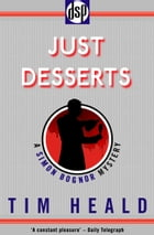 Just Desserts: A Simon Bognor Mystery by Tim Heald