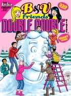 B&V Friends Double Digest #237 by Archie Superstars