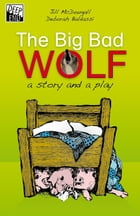 The Big Bad Wolf by Jill McDougall