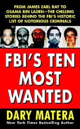 Book FBI's Ten Most Wanted by Dary Matera