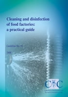 Cleaning and disinfection of food factories: a practical guide by Dr Karen Middleton