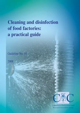 Book Cleaning and disinfection of food factories: a practical guide by Dr Karen Middleton