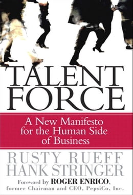Book Talent Force: A New Manifesto for the Human Side of Business by Hank Stringer
