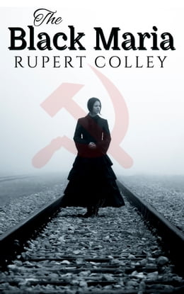 Book The Black Maria by Rupert Colley