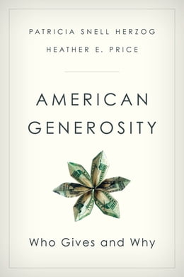 Book American Generosity: Who Gives and Why by Patricia Snell Herzog