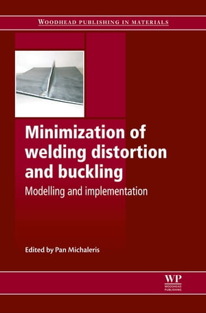 Minimization of Welding Distortion and Buckling Modelling and Implementation