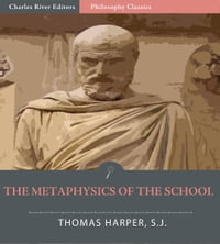 The Metaphysics of the School: All Volumes