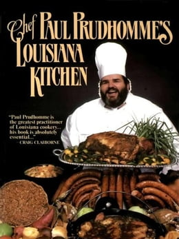 Book Chef Paul Prudhomme's Louisiana Kitchen by Paul Prudhomme