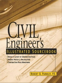 Civil Engineer's Illustrated Sourcebook