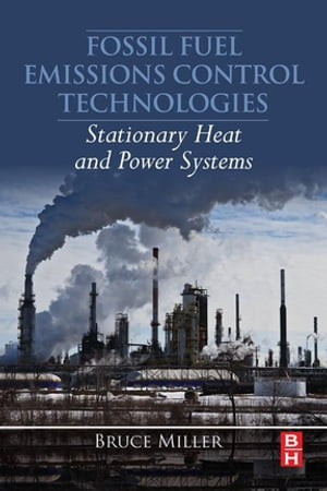 Fossil Fuel Emissions Control Technologies Stationary Heat and Power Systems