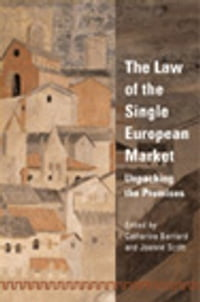 The Law of the Single European Market: Unpacking the Premises