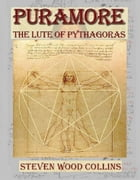 Puramore - The Lute of Pythagoras by Steven Wood Collins