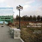 Photography and Landscape: Photography and Landscape by Rod Giblett