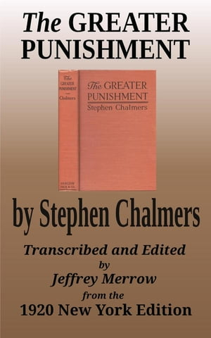 The Greater Punishment by Stephen Chalmers