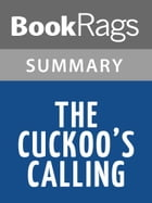The Cuckoo's Calling by Robert Galbraith l Summary & Study Guide by BookRags