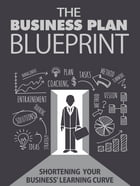 The Business Plan Blueprint by Anonymous