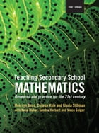 Teaching Secondary School Mathematics: Research and practice for the 21st century by Merrilyn Goos