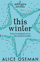 This Winter (A Solitaire novella) by Alice Oseman