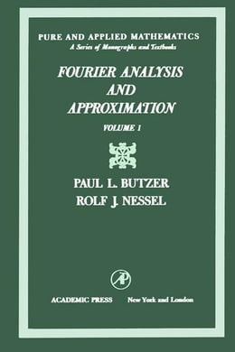 Book Fourier analysis and approximation by Butzer, Paul L.