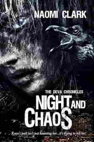 Night and Chaos by Naomi Clark