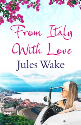 Book From Italy With Love by Jules Wake
