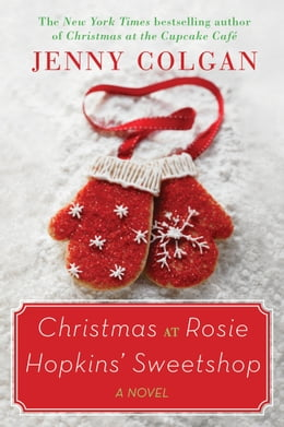 Book Christmas at Rosie Hopkins' Sweetshop by Jenny Colgan