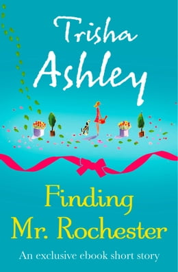 Book Finding Mr Rochester by Trisha Ashley