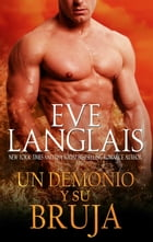 Un Demonio y Su Bruja: (Spanish Edition of A Demon and His Witch) by Eve Langlais