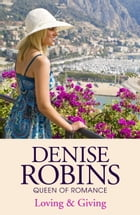 Loving & Giving by Denise Robins