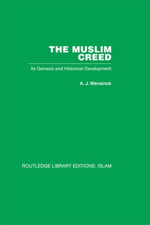 The Muslim Creed Its Genesis and Historical Development