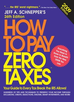 Book How to Pay Zero Taxes 2009 by Jeff Schnepper