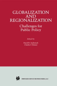 Globalization and Regionalization: Challenges for Public Policy