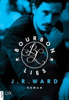 Bourbon Lies by J. R. Ward