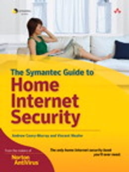 Book Custom Symantec Version of The Symantec Guide to Home Internet Security by Andrew Conry-Murray
