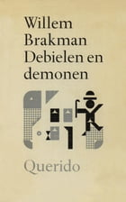 Debielen en demonen by Willem Brakman