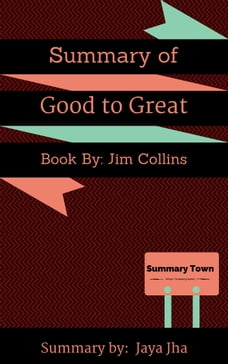 Good to great jim collins in books chaptersdigo summary of good to great book by jim collins fandeluxe Image collections