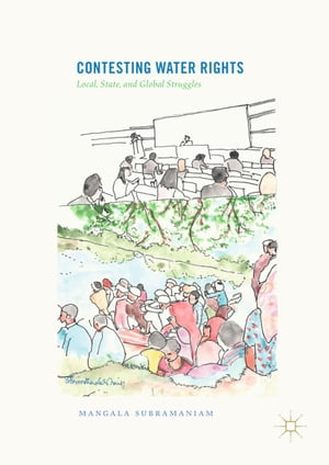 Contesting Water Rights: Local, State, and Global Struggles