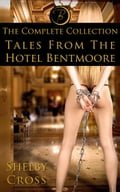 Tales From the Hotel Bentmoore The Complete Collection 6d7b4633-64e3-4e4d-865d-79d6496908a1