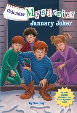 Book Calendar Mysteries #1: January Joker by Ron Roy
