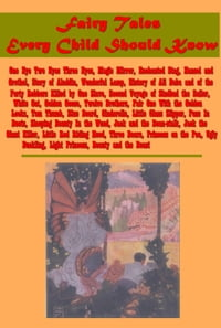 Fairy Tales Every Child Should Know