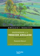 Initiation à la version anglaise by Françoise Grellet