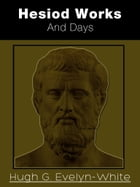 Hesiod: Works And Days