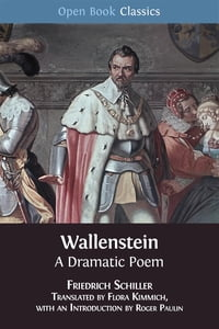Wallenstein: A Dramatic Poem