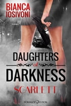 Daughters of Darkness: SCARLETT by Bianca Iosivoni