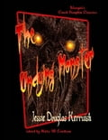 The Undying Monster 93cdab8b-f9c7-4001-89d2-e13b902378e8