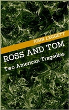 Ross and Tom: Two American Tragedies