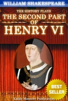 Henry VI, part 2 By William Shakespeare: With 30+ Original Illustrations,Summary and Free Audio Book Link by William Shakespeare